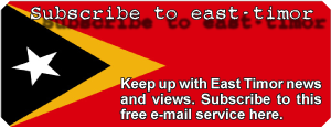 Subscribe today for Timor news and views