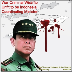 Wiranto not fit to minister in Indonesian government.