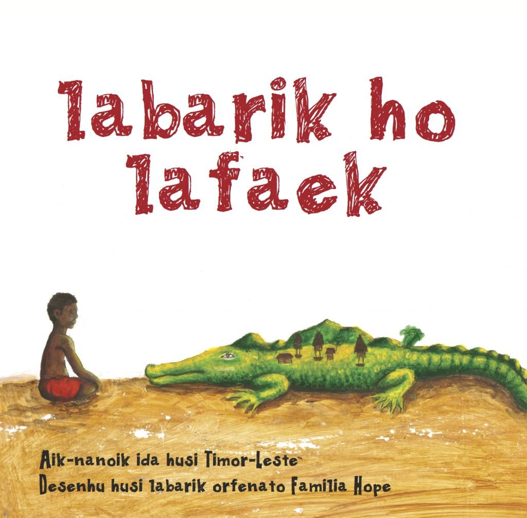 Labarik Ho Lafaek: Aik-nanoik id husi Timor-Leste