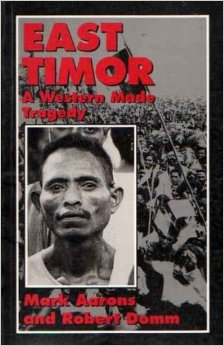 East Timor: A Western Made Tragedy