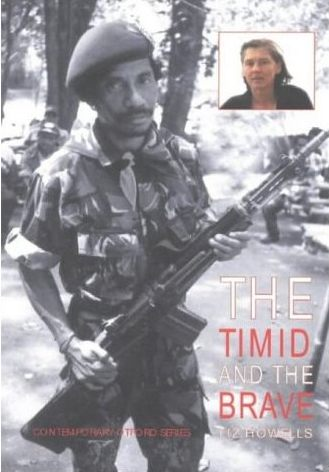 The Timid and the Brave by Liz Howells