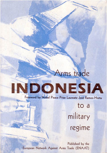 Indonesia: Arms Trade to a Military Regime