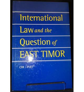 B13 - International Law and the Question of East Timor