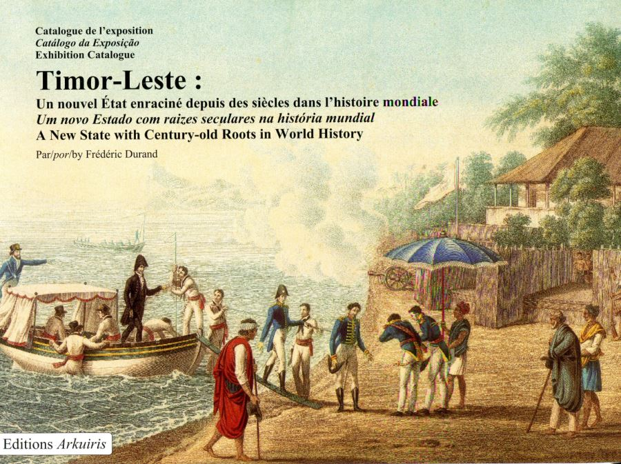 Timor-Leste: A New State with Century-old Roots in World History