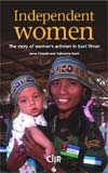 Independent women. The story of women�s activism in East Timor. Bilesse, a Falintil fighter, with her son Agildo � Irena Cristalis