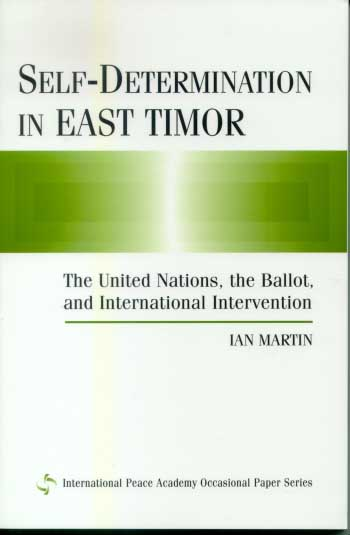 Self-Determination in East Timor by Ian Martin