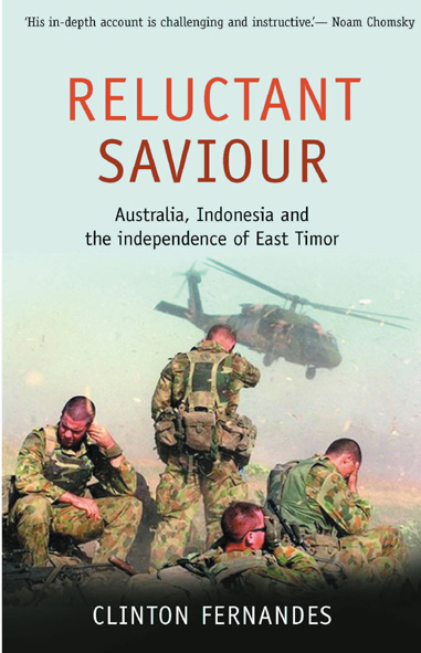 Reluctant Saviour: Australia, Indonesia and the Independence of East Timor