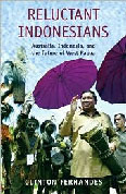 Reluctant Indonesians: Australia, Indonesia and the future of West Papua