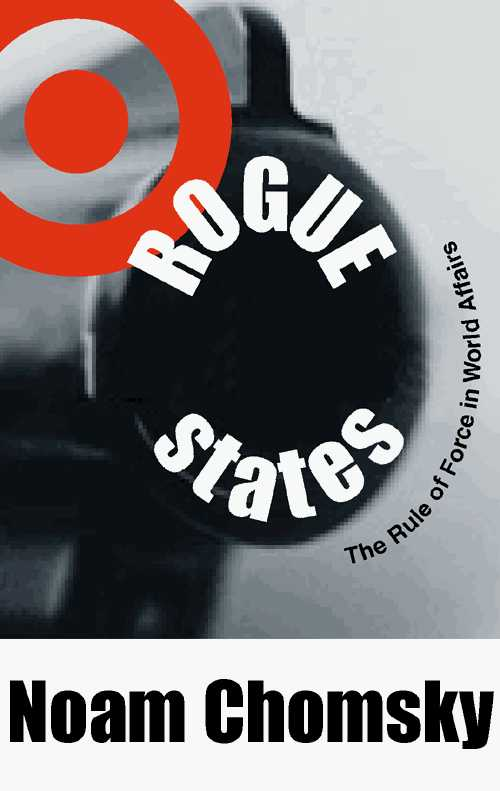 Order Rogue States by Noam Chomsky