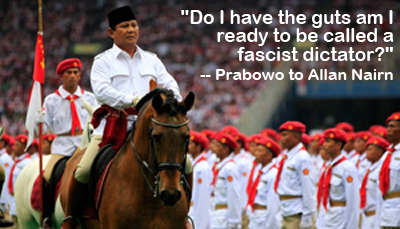 "Prabowo: ""Do I have the guts am I ready to be called a fascist dictator?"""